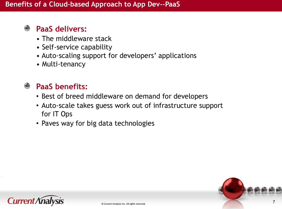 Multi-tenancy PaaS benefits: Best of breed middleware on demand for developers
