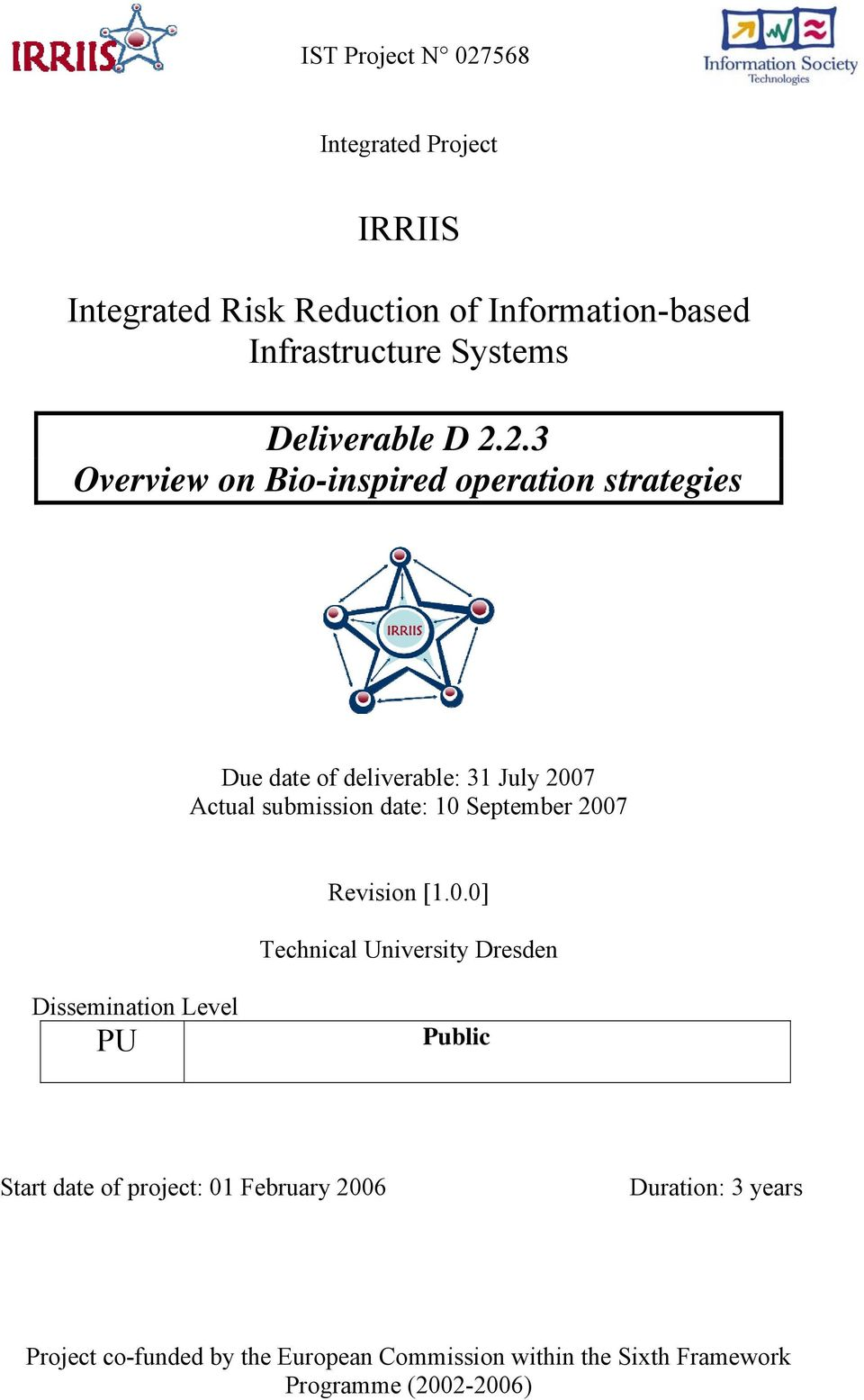 2.3 Overview on Bio-inspired operation strategies Due date of deliverable: 31 July 2007 Actual submission date: 10
