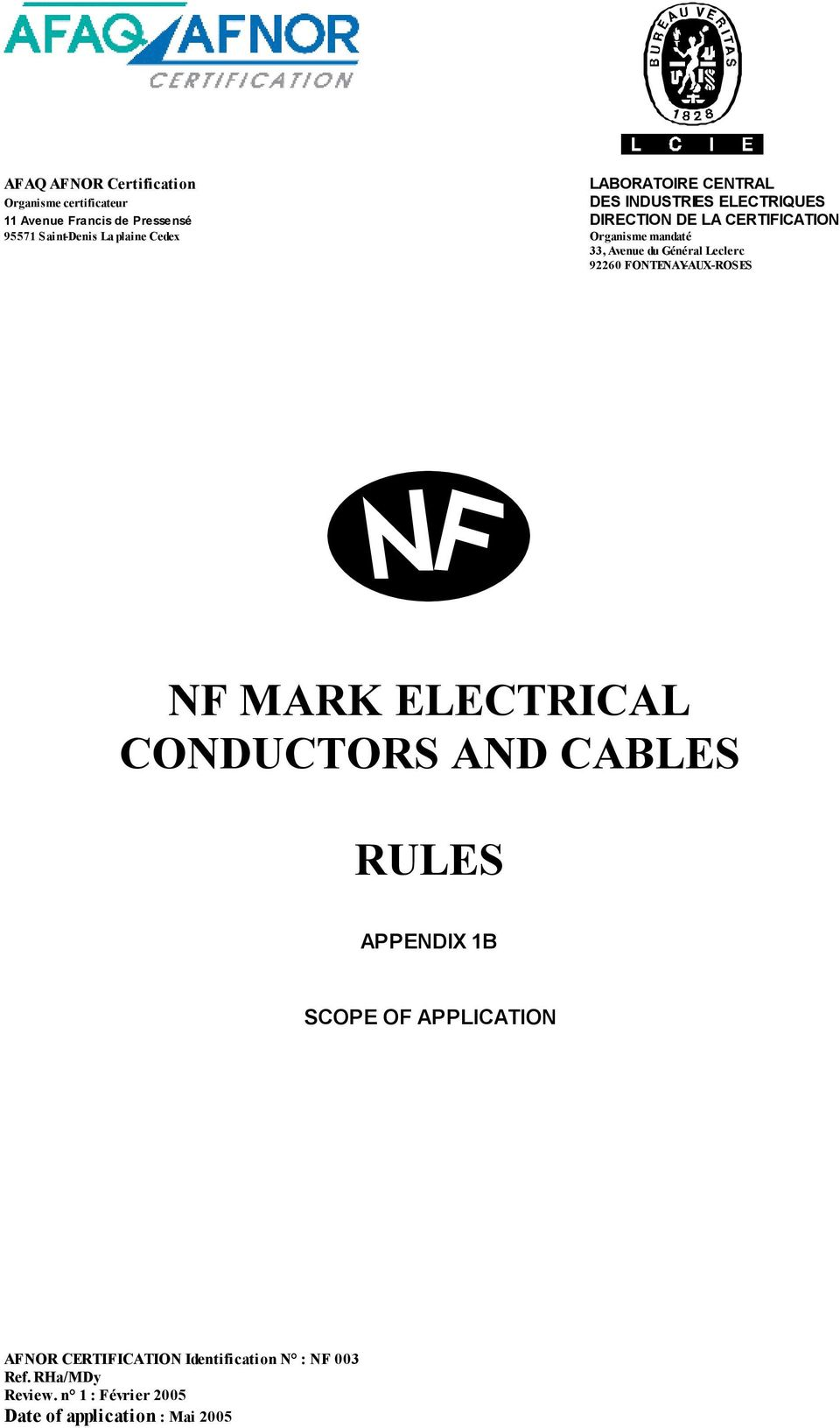 Leclerc 92260 FONTENAY-AUX-ROSES NF MARK E LE CTRICAL CONDUCTORS AND CAB LE S RULE S APPENDIX 1B SCOPE OF