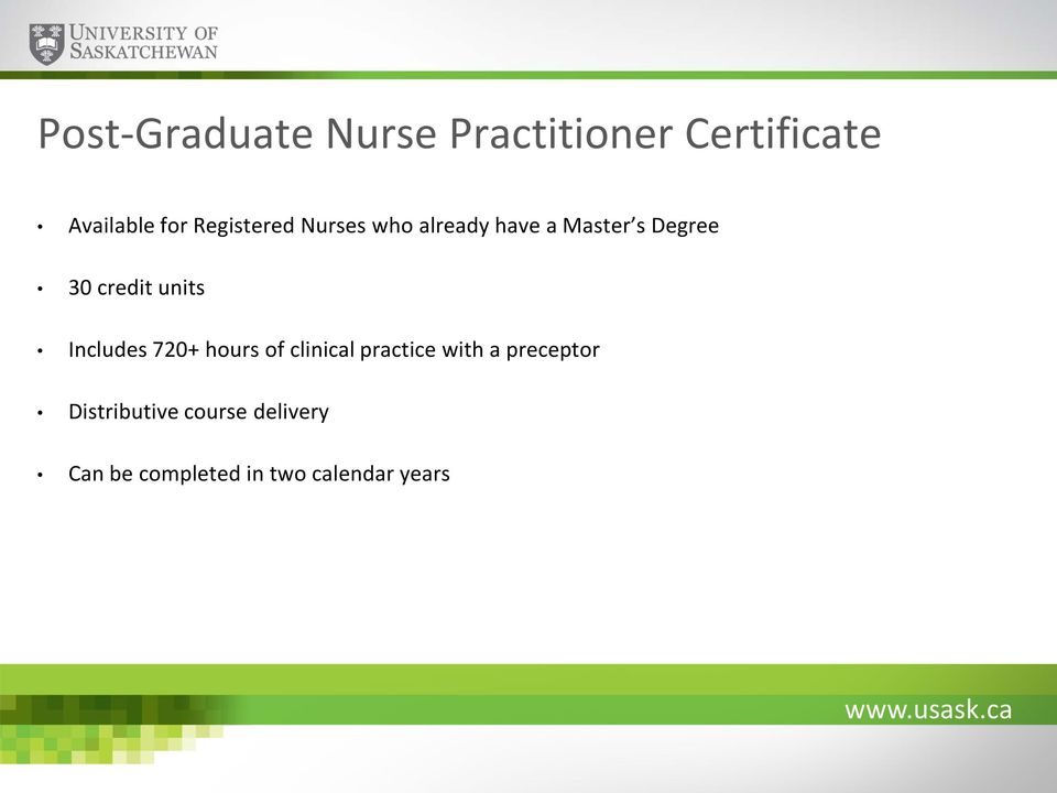units Includes 720+ hours of clinical practice with a preceptor