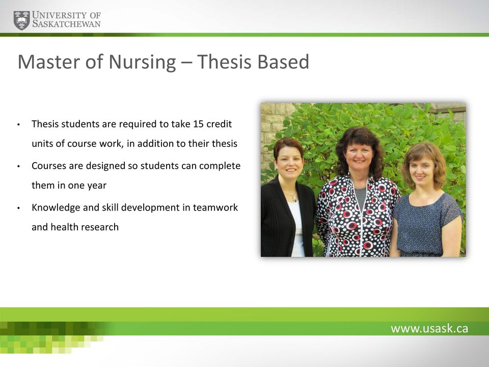 thesis Courses are designed so students can complete them in