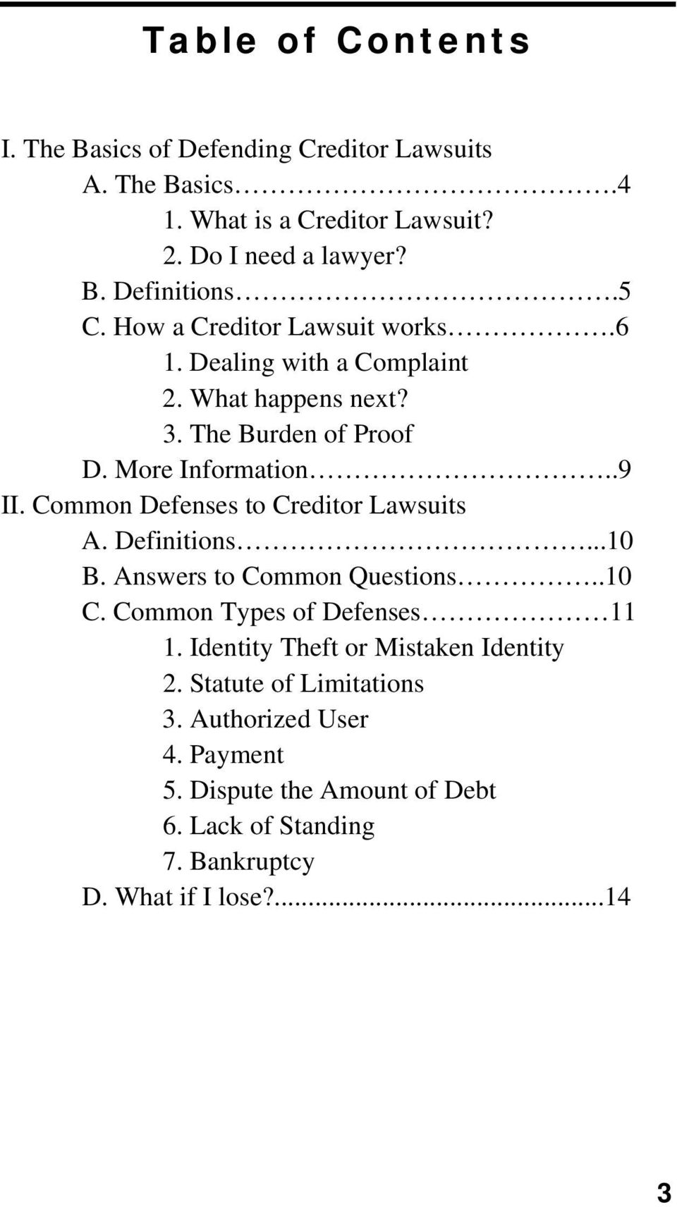 Common Defenses to Creditor Lawsuits A. Definitions...10 B. Answers to Common Questions..10 C. Common Types of Defenses 11 1.