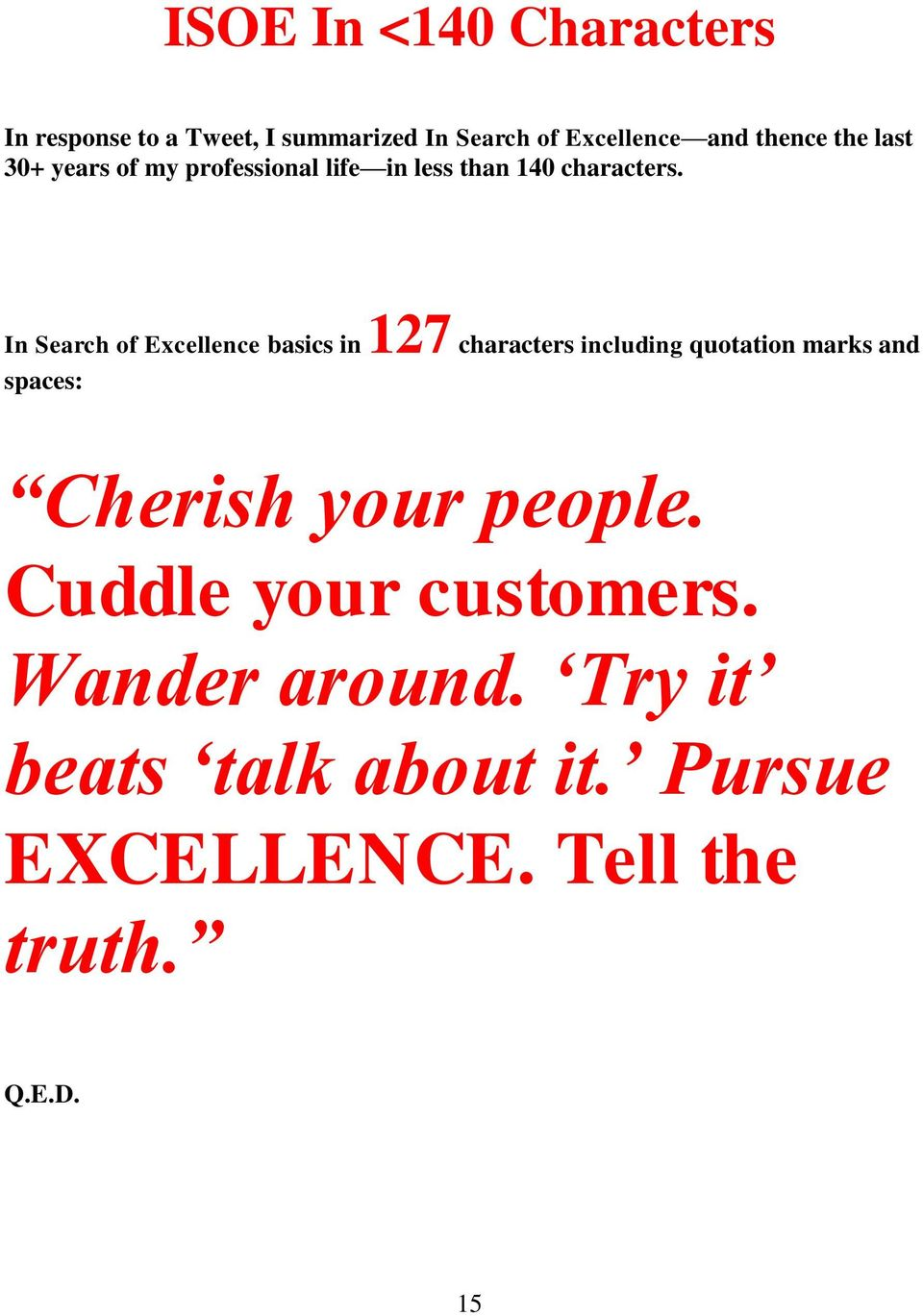In Search of Excellence basics in 127 characters including quotation marks and spaces: Cherish