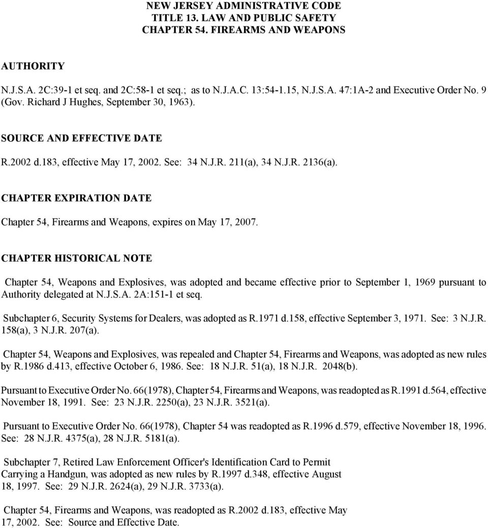 CHAPTER EXPIRATION DATE Chapter 54, Firearms and Weapons, expires on May 17, 2007.