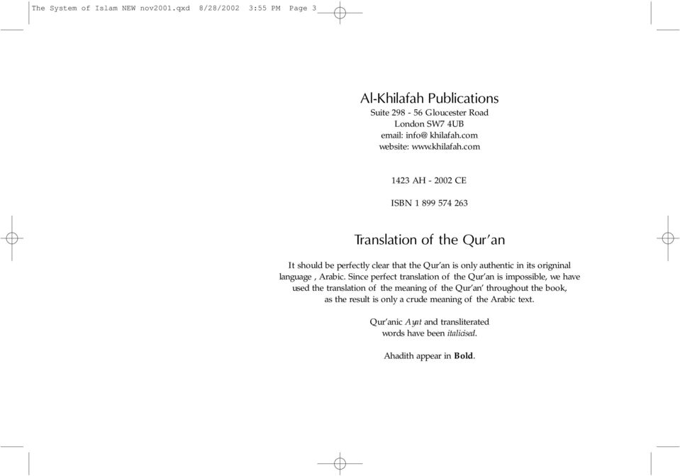 com 1423 AH - 2002 CE ISBN 1 899 574 263 Translation of the Qur an It should be perfectly clear that the Qur an is only authentic in its origninal
