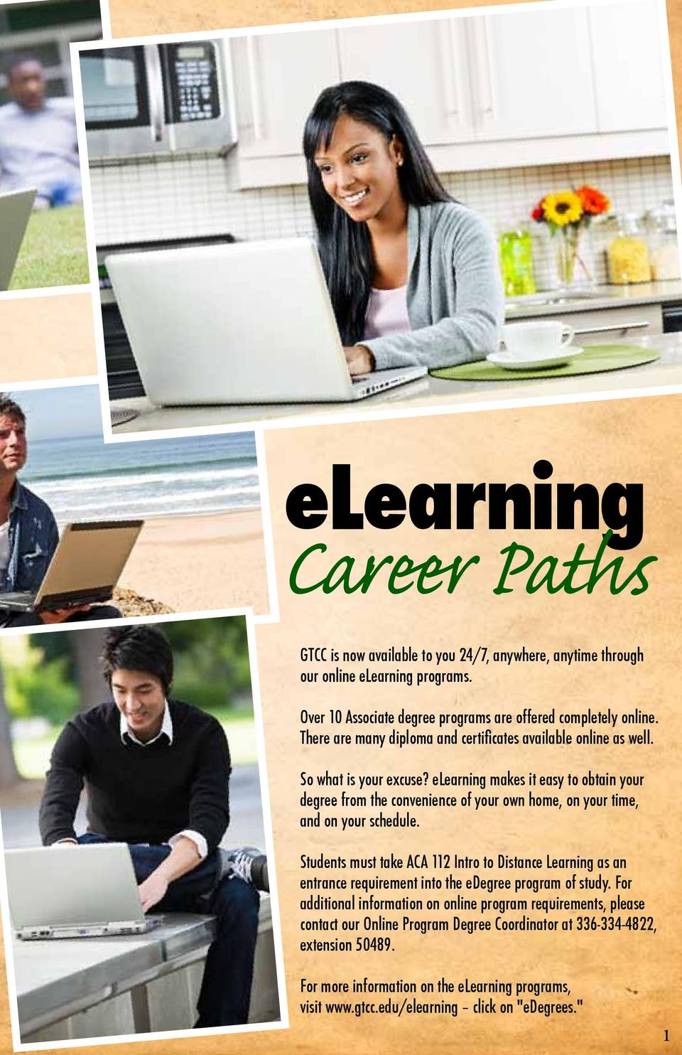 elearning makes it easy to obtain your degree from the convenience of your own home, on your time, and on your schedule.