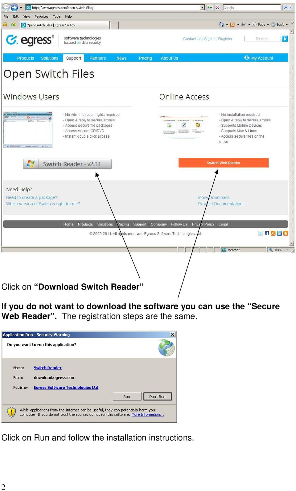 Web Reader. The registration steps are the same.