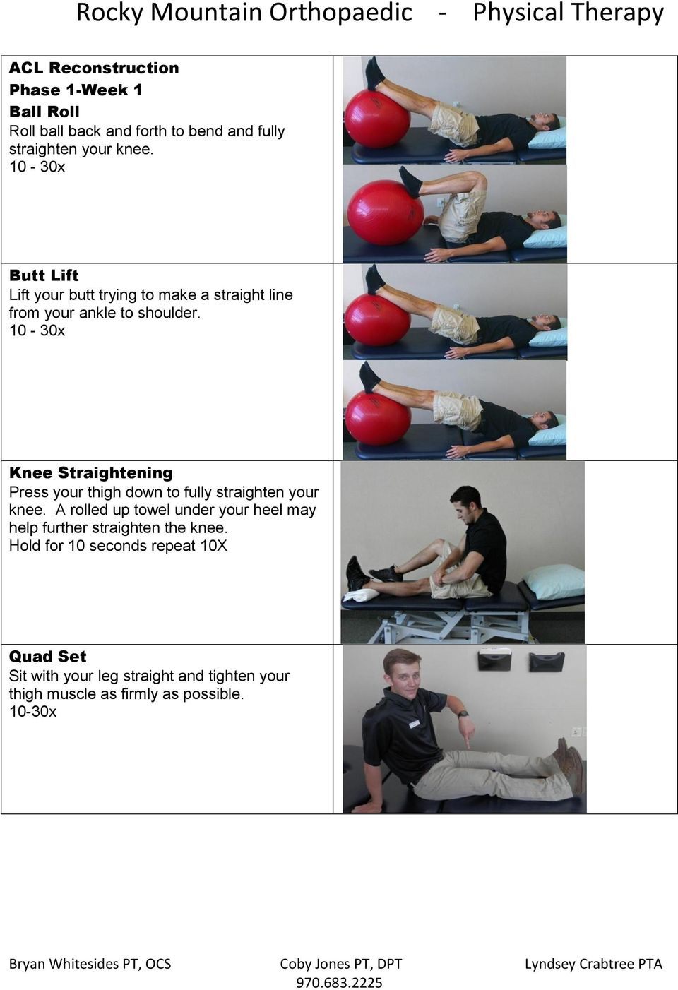Knee Straightening Press your thigh down to fully straighten your knee.
