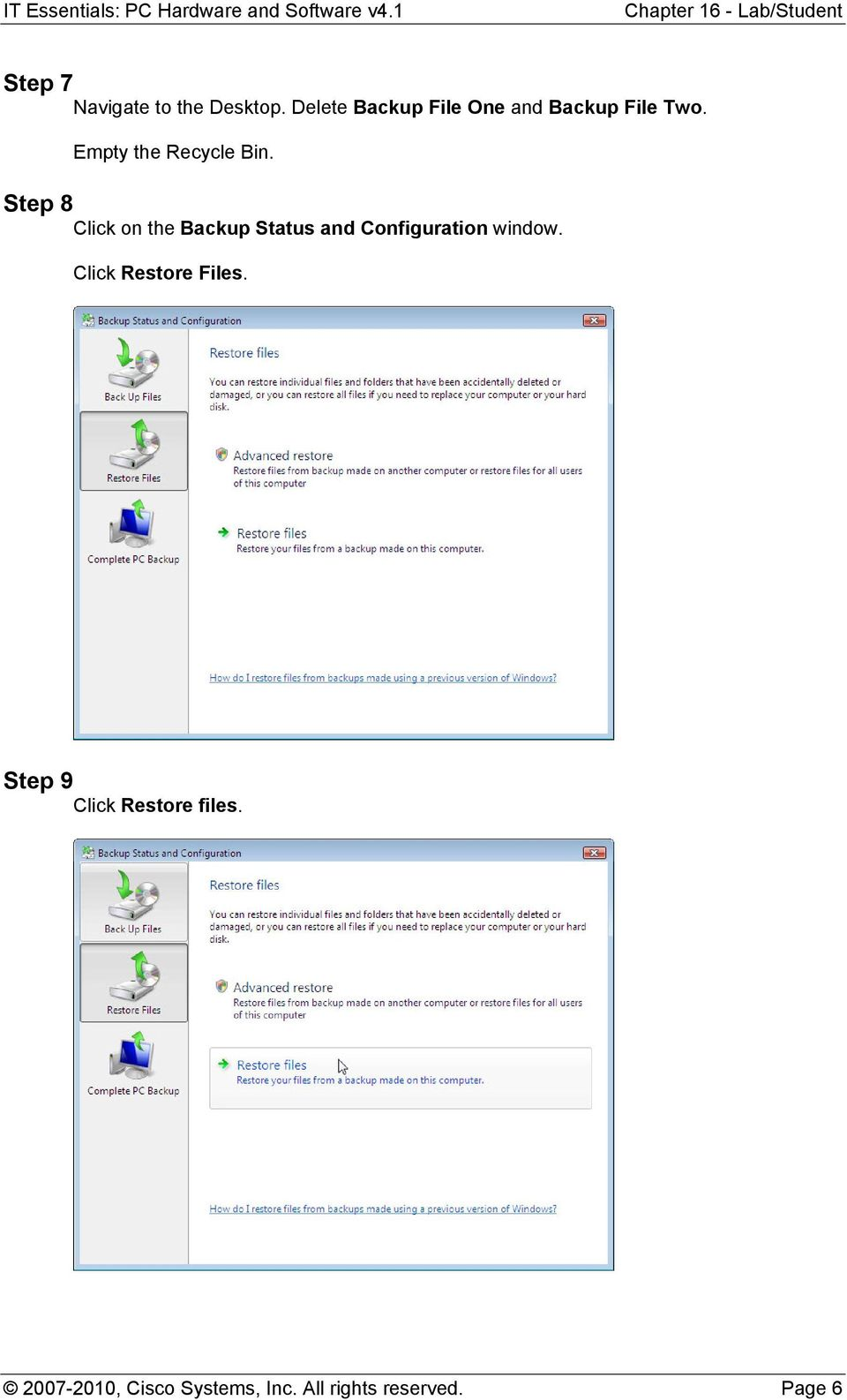 Step 8 Click on the Backup Status and Configuration window.