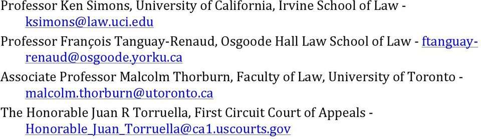 ca Associate Professor Malcolm Thorburn, Faculty of Law, University of Toronto - malcolm.