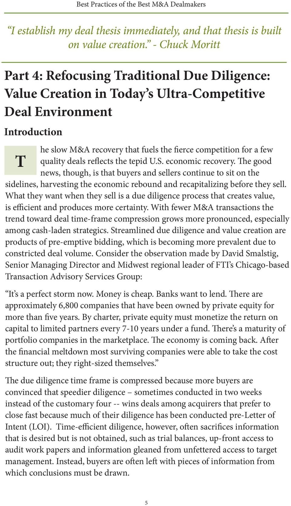 T quality deals reflects the tepid U.S. economic recovery.