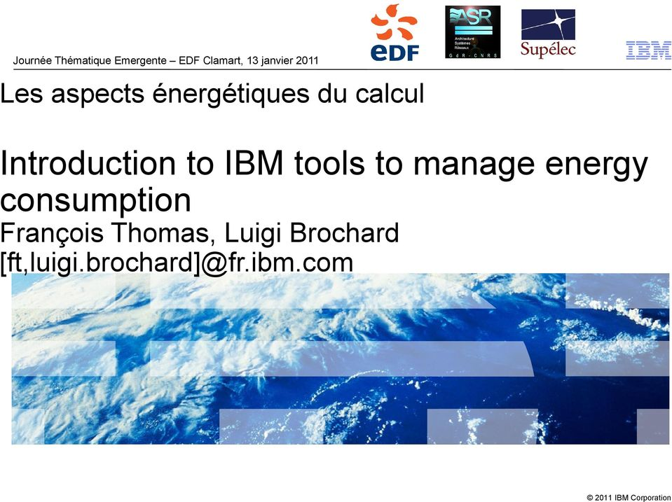 to IBM tools to manage energy consumption François