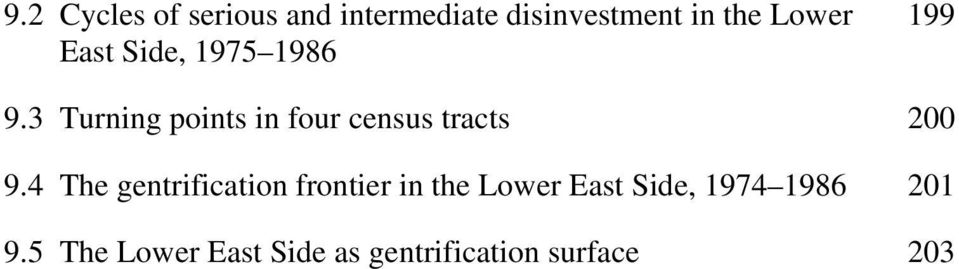 3 Turning points in four census tracts 200 9.