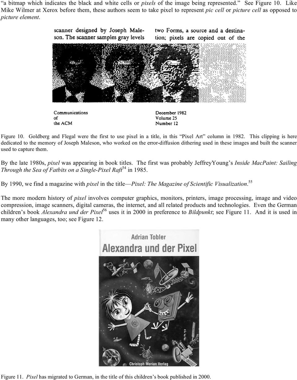 Goldberg and Flegal were the first to use pixel in a title, in this Pixel Art column in 1982.