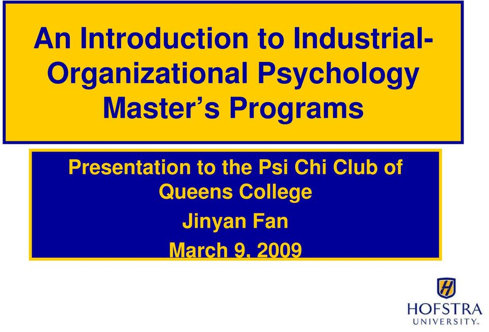 Programs Presentation to the Psi Chi