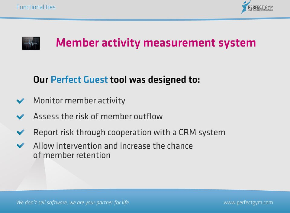 member outflow Report risk through cooperation with a CRM