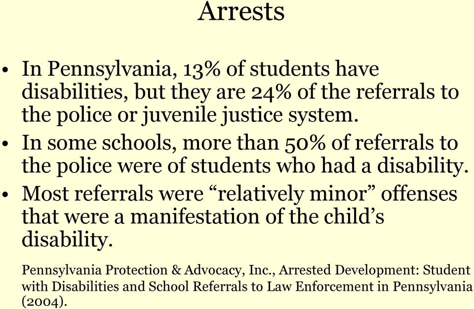 Most referrals were relatively minor offenses that were a manifestation of the child s disability.