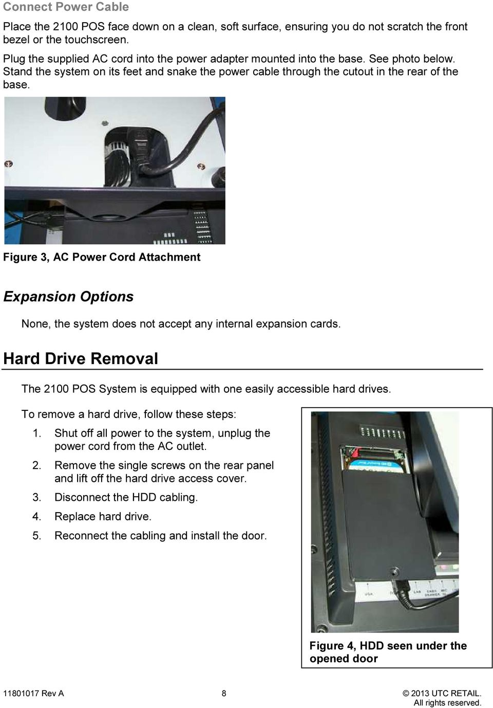Figure 3, AC Power Cord Attachment Expansion Options None, the system does not accept any internal expansion cards.