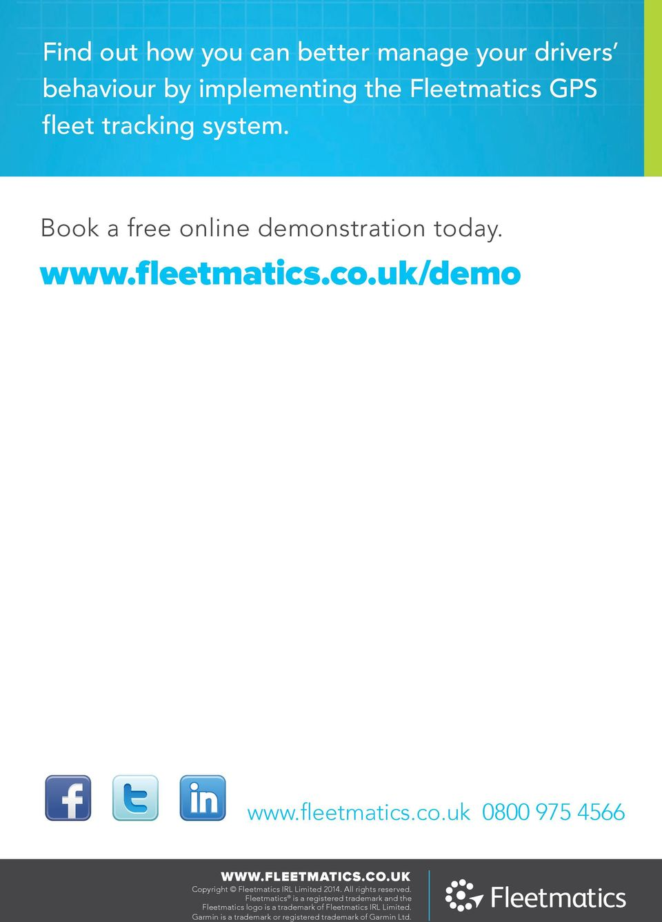 FLEETMATICS.CO.UK Copyright Fleetmatics IRL Limited 2014. All rights reserved.