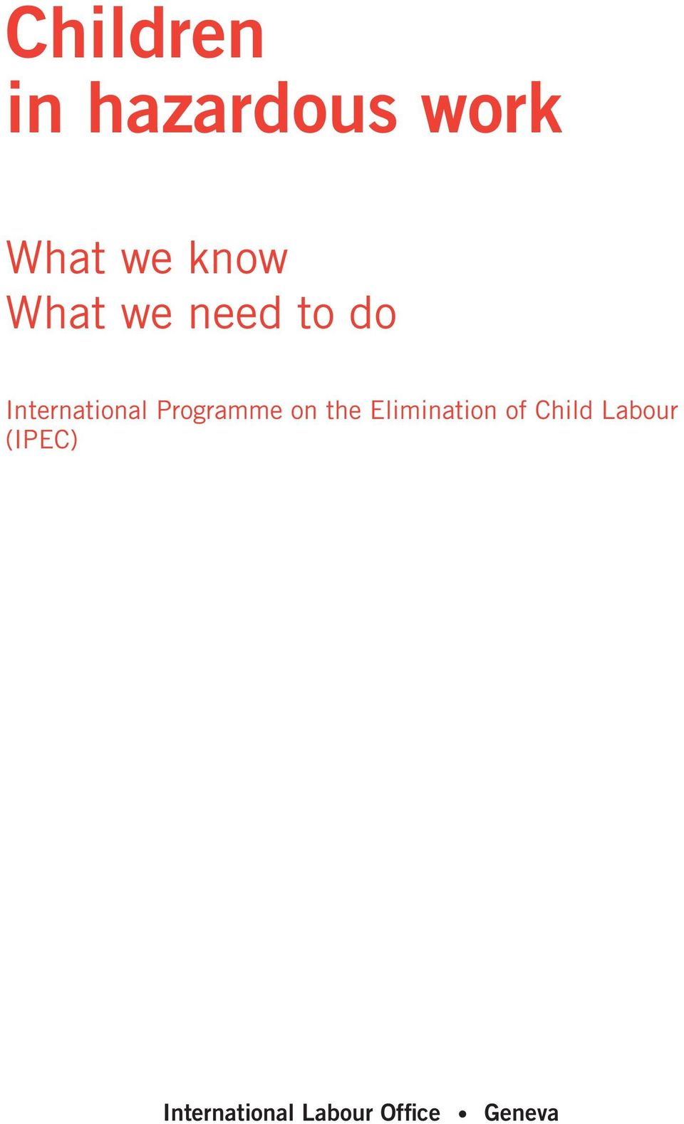 Programme on the Elimination of Child