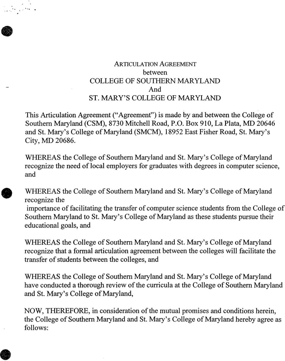 Mary's College of Maryland (SMCM), 18952 East Fisher Road, St. Mary's City, MD 20686.