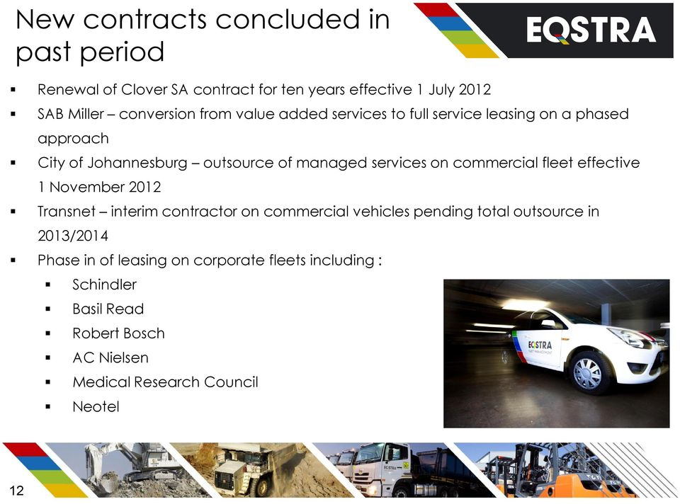 commercial fleet effective 1 November 2012 Transnet interim contractor on commercial vehicles pending total outsource in