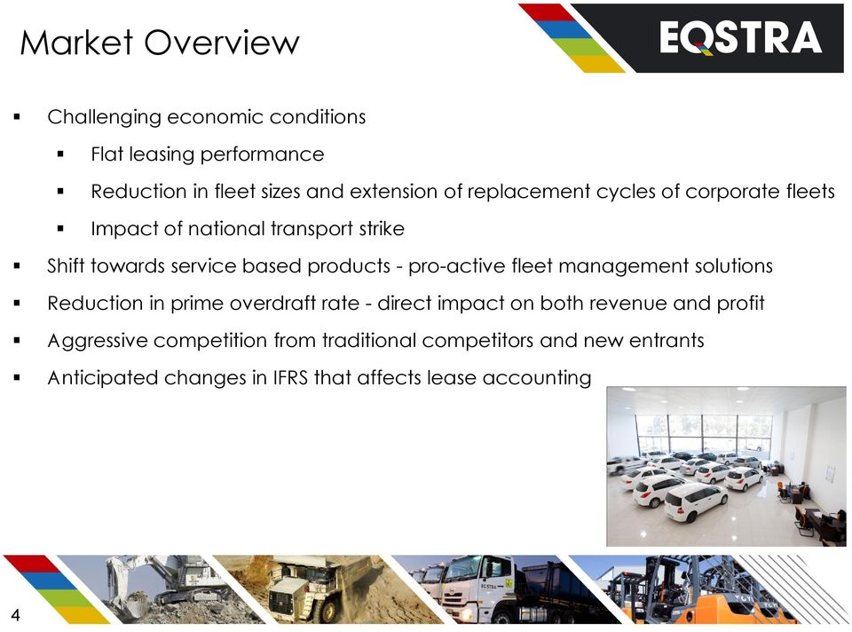 pro-active fleet management solutions Reduction in prime overdraft rate - direct impact on both revenue and profit