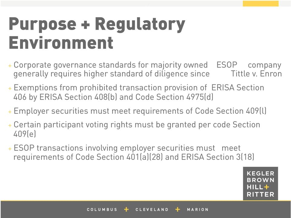 Enron + Exemptions from prohibited transaction provision of ERISA Section 406 by ERISA Section 408(b) and Code Section 4975(d) + Employer