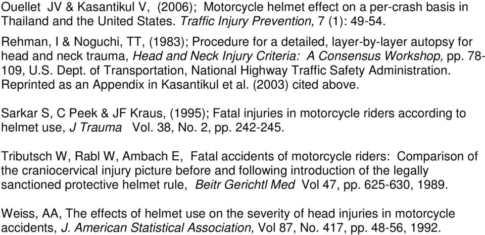 of Transportation, National Highway Traffic Safety Administration. Reprinted as an Appendix in Kasantikul et al. () cited above.