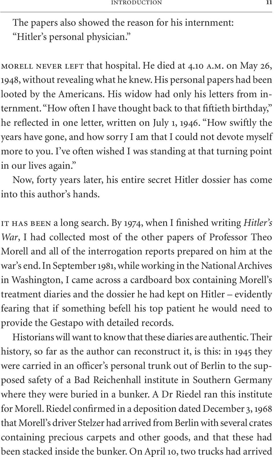 How often I have thought back to that fiftieth birthday, he reflected in one letter, written on July 1, 1946.