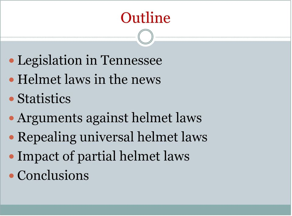 against helmet laws Repealing universal