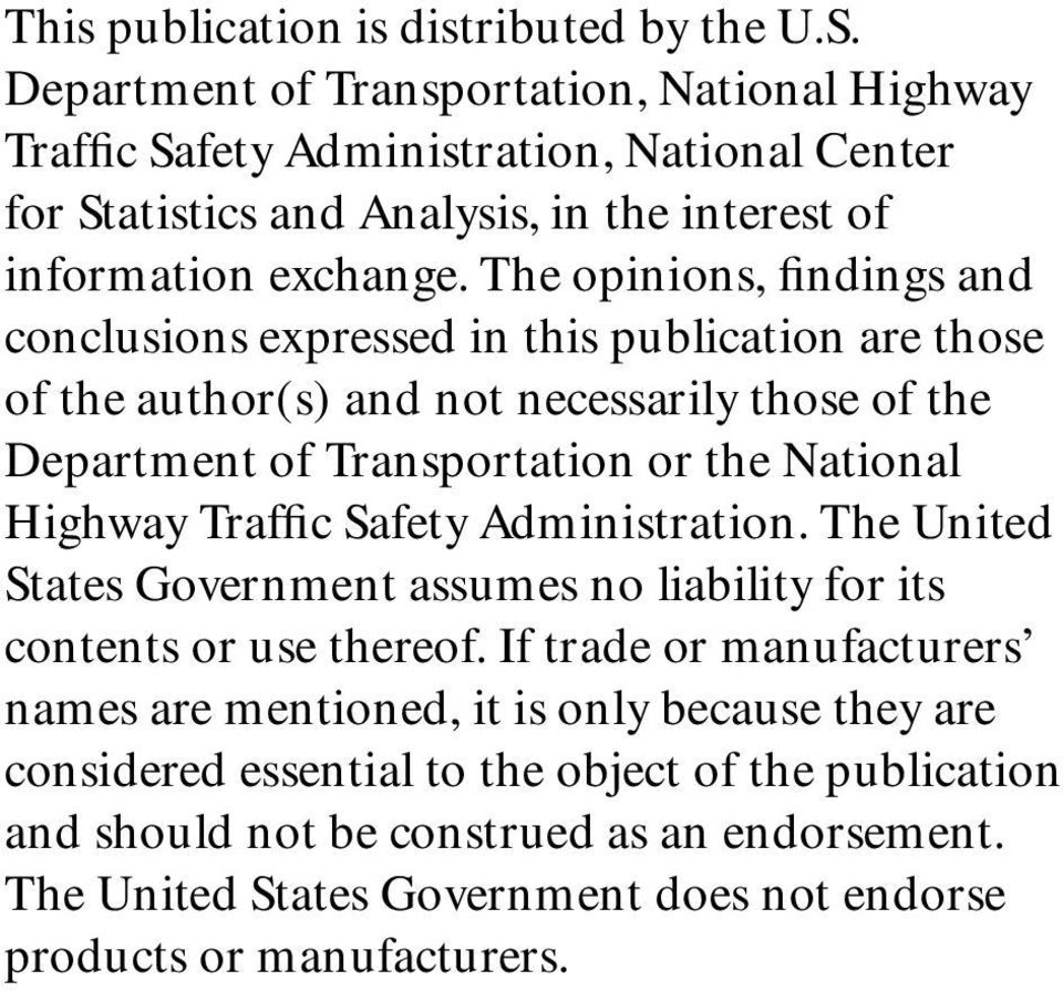 The opinions, findings and conclusions expressed in this publication are those of the author(s) and not necessarily those of the Department of Transportation or the National Highway