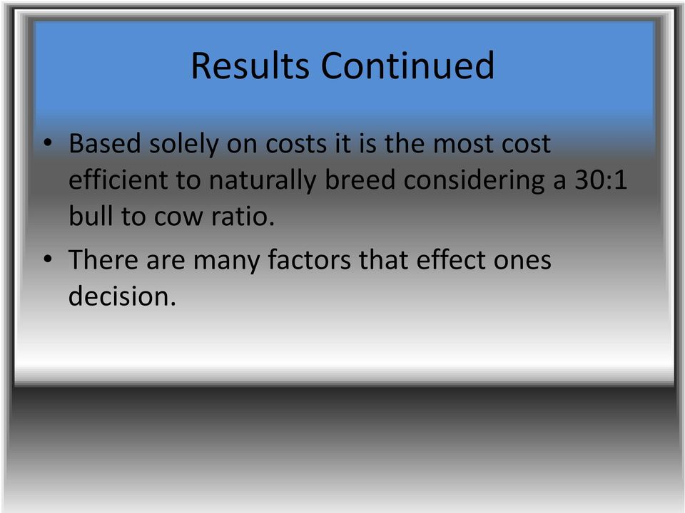 breed considering a 30:1 bull to cow ratio.