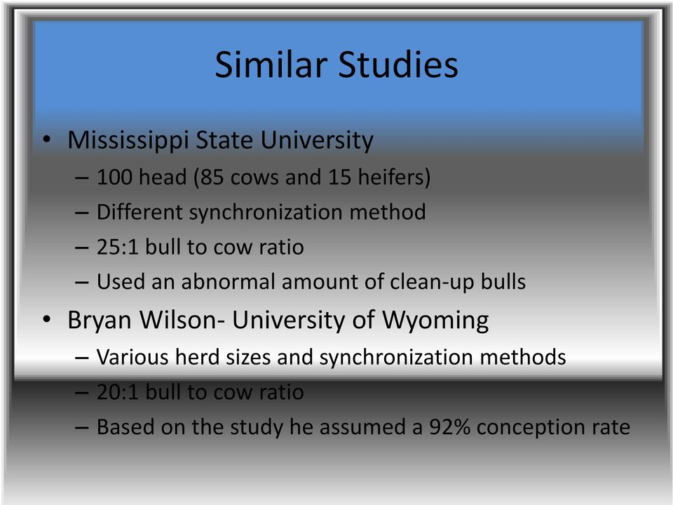 clean up bulls Bryan Wilson University of Wyoming Various herd sizes and