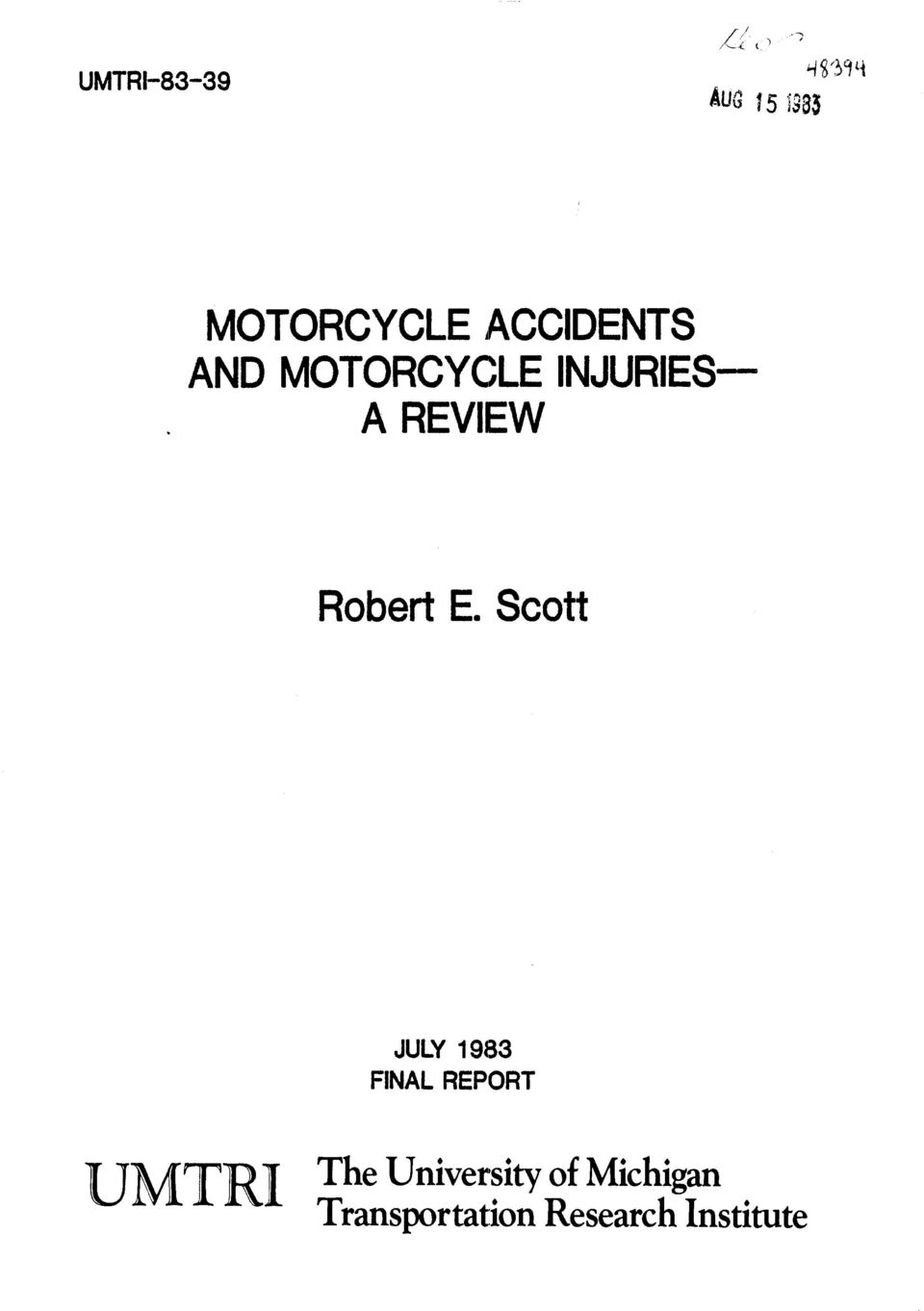 Scott JULY 1983 FINAL REPORT UMTRI The