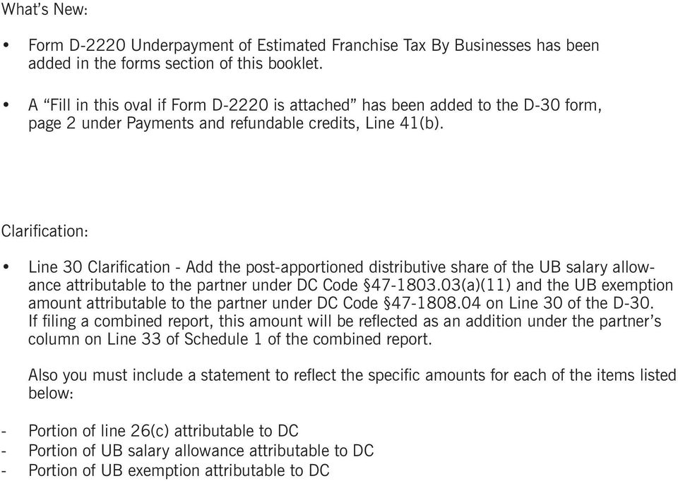 Clarification: Line 30 Clarification - Add the post-apportioned distributive share of the UB salary allowance attributable to the partner under DC Code 47-1803.