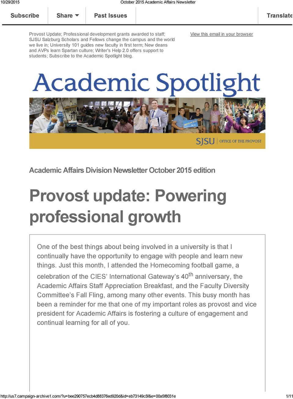 View this email in your browser Academic Affairs Division Newsletter October 2015 edition Provost update: Powering professional growth One of the best things about being involved in a university is