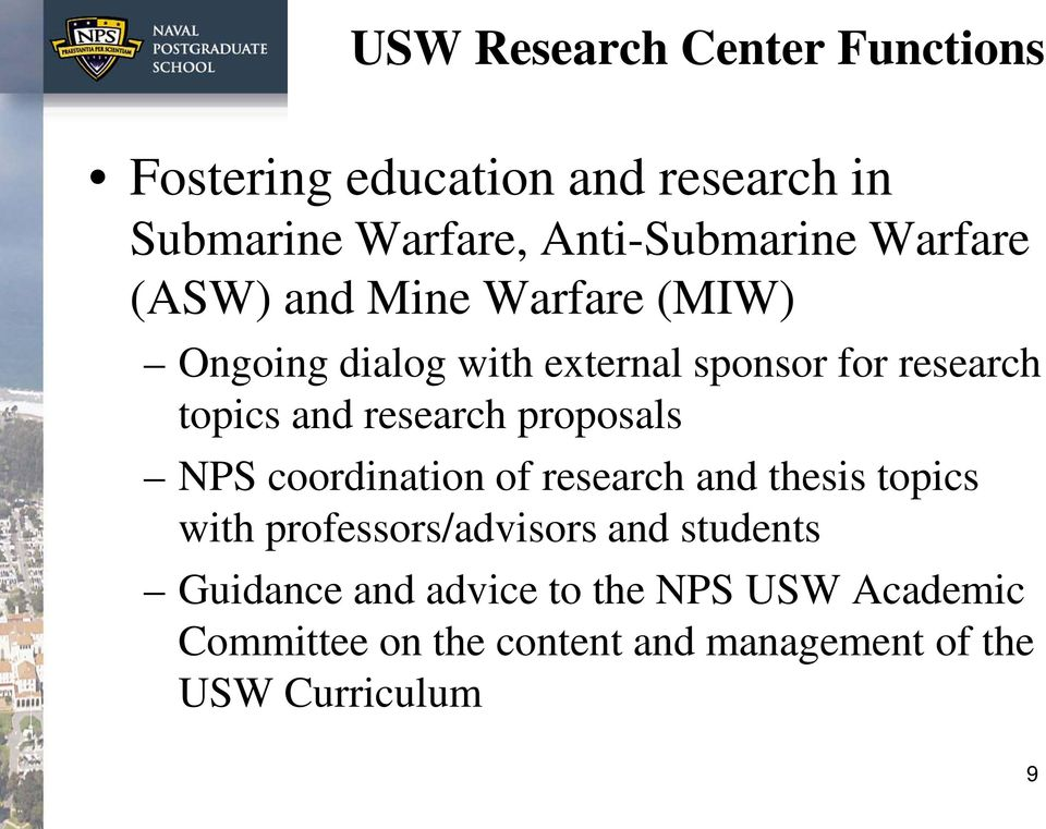 research proposals NPS coordination of research and thesis topics with professors/advisors and