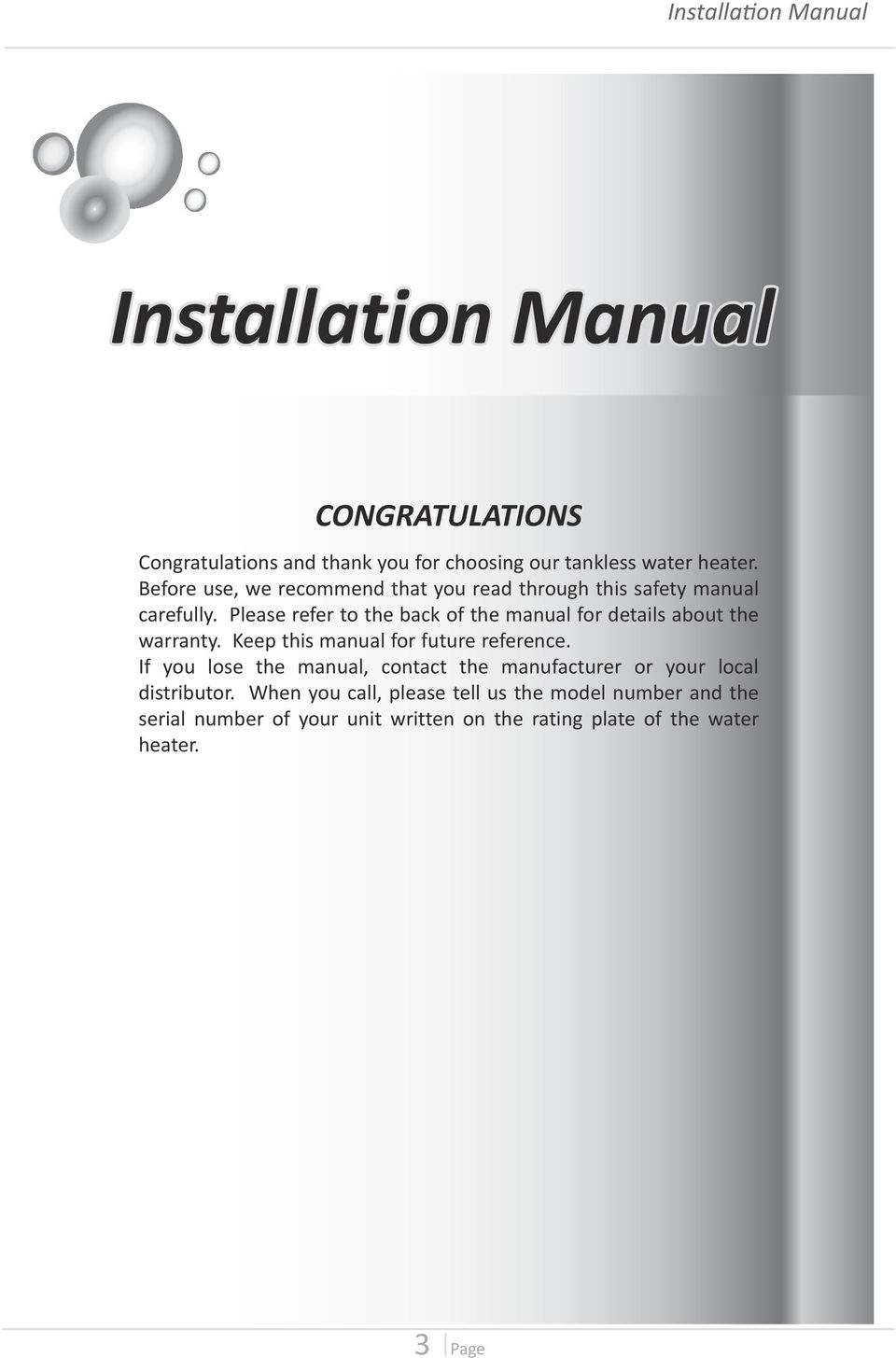 Please refer to the back of the manual for details about the warranty. Keep this manual for future reference.