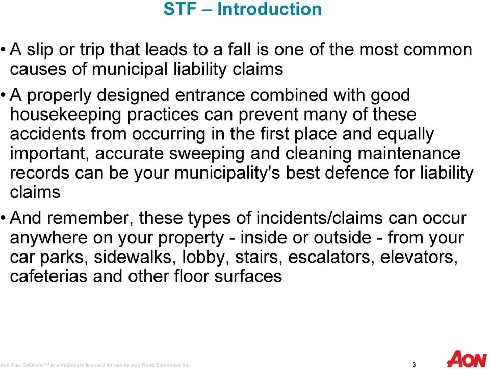 sweeping and cleaning maintenance records can be your municipality's best defence for liability claims And remember, these types of incidents/claims