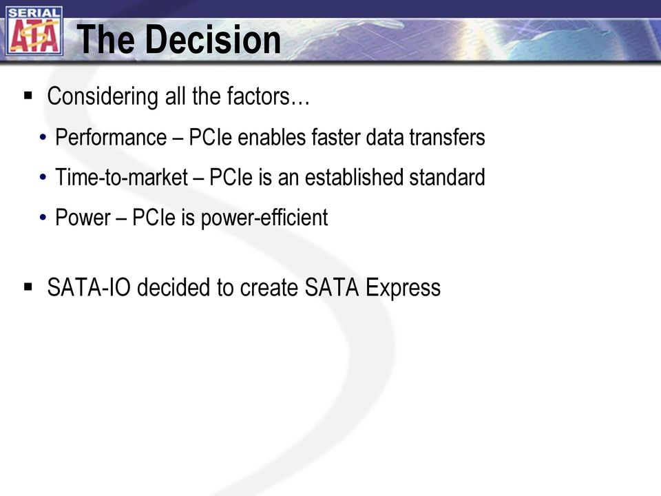 Time-to-market PCIe is an established standard