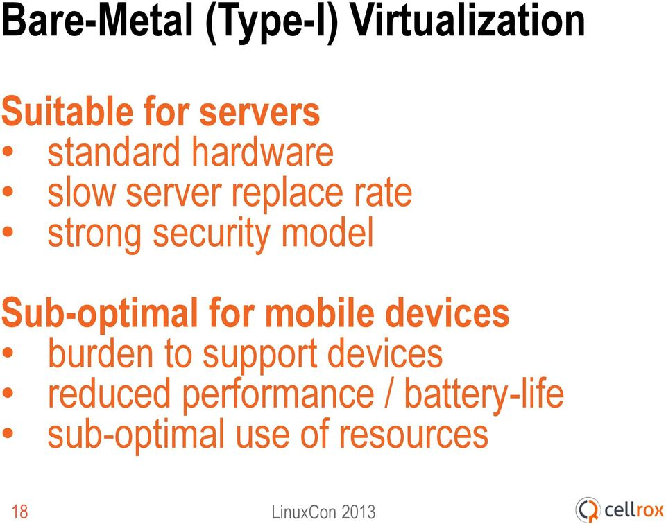 model Sub-optimal for mobile devices burden to support