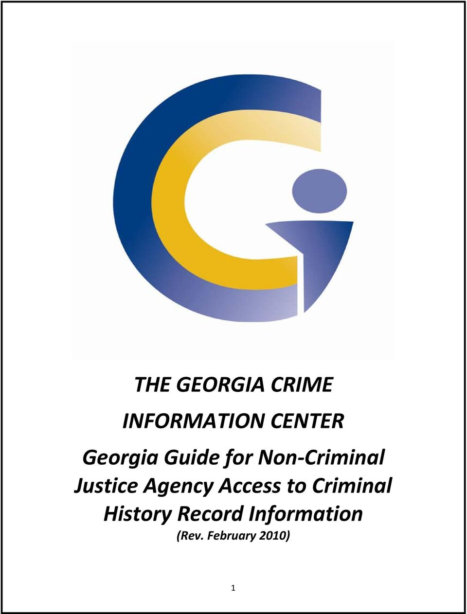 Justice Agency Access to Criminal