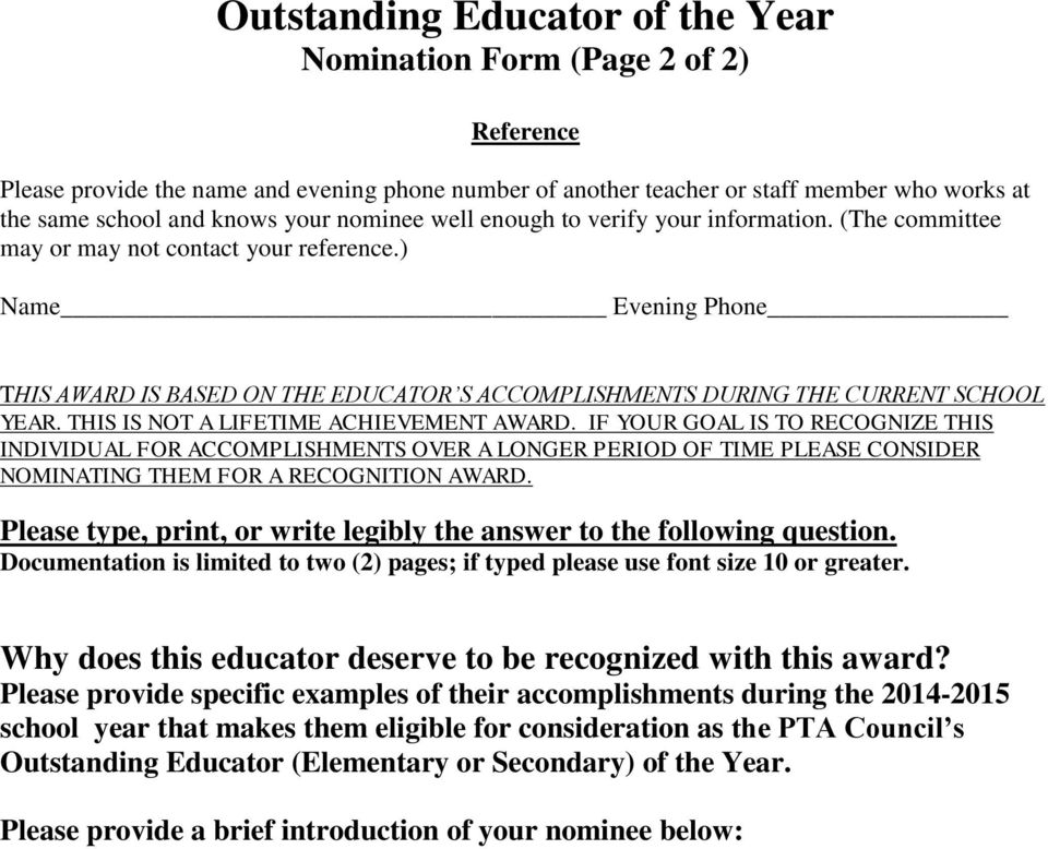 ) Name Evening Phone THIS AWARD IS BASED ON THE EDUCATOR S ACCOMPLISHMENTS DURING THE CURRENT SCHOOL YEAR. THIS IS NOT A LIFETIME ACHIEVEMENT AWARD.