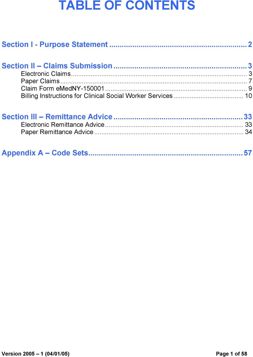 .. 9 Billing Instructions for Clinical Social Worker Services... 10 Section III Remittance Advice.