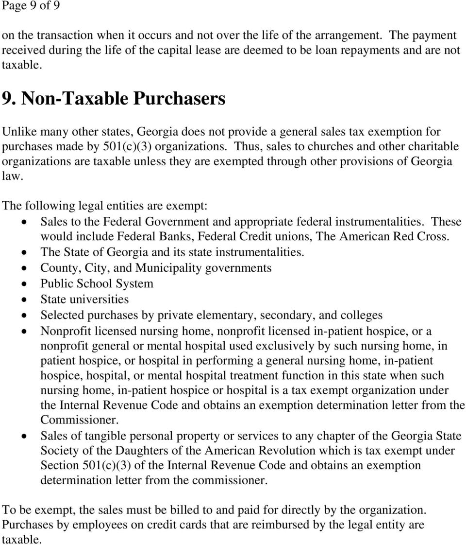 Thus, sales to churches and other charitable organizations are taxable unless they are exempted through other provisions of Georgia law.
