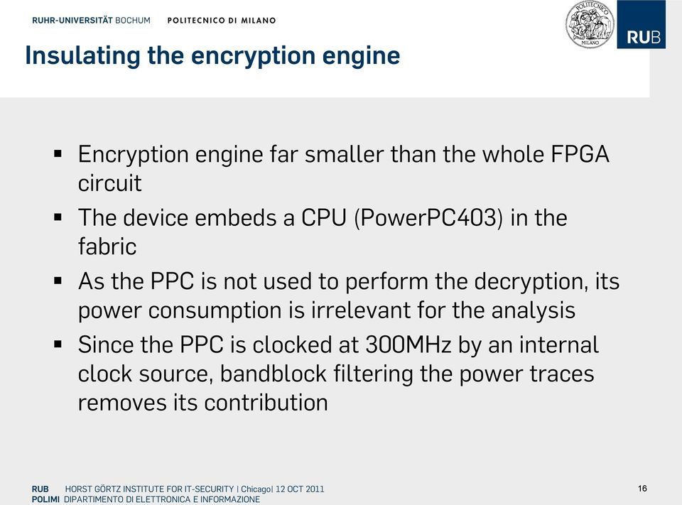 decryption, its power consumption is irrelevant for the analysis Since the PPC is clocked at