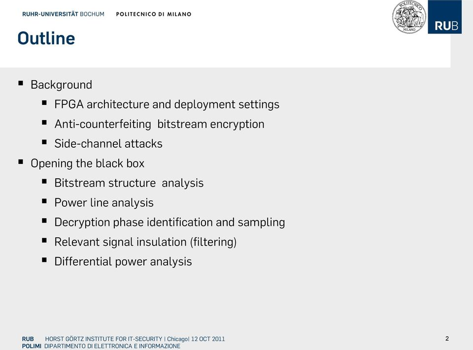 black box Bitstream structure analysis Power line analysis Decryption phase