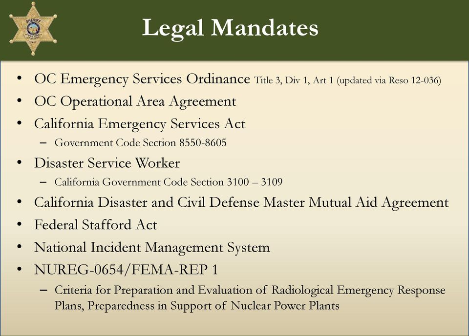 3109 California Disaster and Civil Defense Master Mutual Aid Agreement Federal Stafford Act National Incident Management System