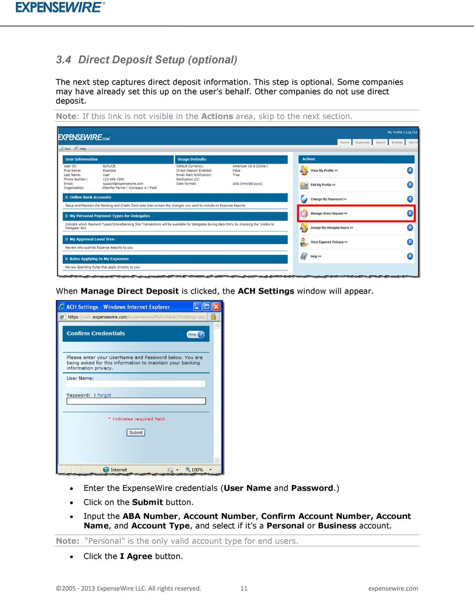 When Manage Direct Deposit is clicked, the ACH Settings window will appear. Enter the ExpenseWire credentials (User Name and Password.) Click on the Submit button.
